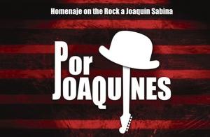 Homenaje a Joaquín Sabina. PorJOAQUINES